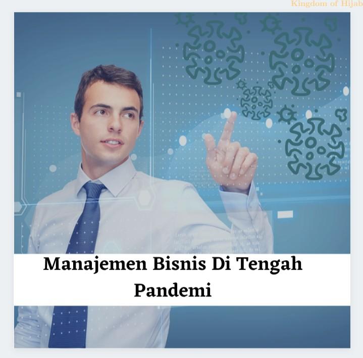 manajemen-bisnis-di-tengah-pandemi-tips-bisnis-4-45607042021.jpg