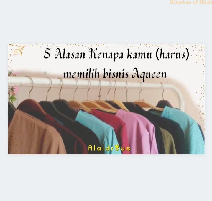 5-alasan-kenapa-kamu--harus--memilih-bisnis-aqueen-tutorial-4-68130042021.jpg