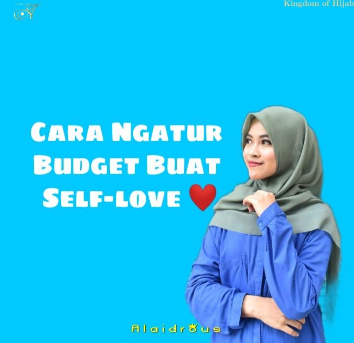 cara-ngatur-budget-buat-self-love-tutorial-4-29718052021.jpg
