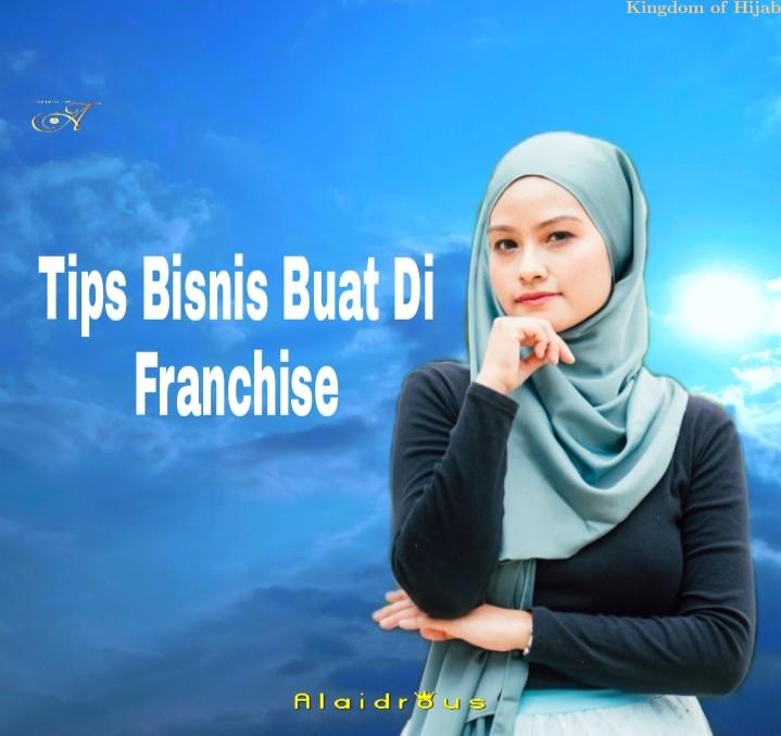 Tips Bisnis Buat Di Franchise